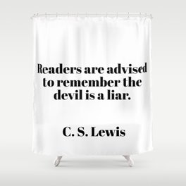 readers are advised - C.S. Lewis quote Shower Curtain