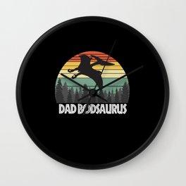 DAD BODSAURUS DAD BOD SAURUS DAD BOD DINOSAUR Wall Clock