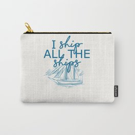 I Ship All The Ships - Blue Carry-All Pouch