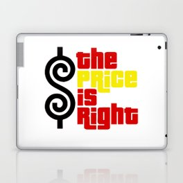 The price is right Laptop & iPad Skin