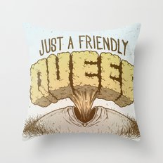 Just a Friendly Queef Throw Pillow