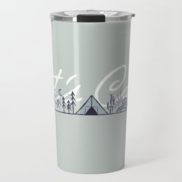 """Let's Camp"" camping in the mountains & dessert (sage) Travel Mug"