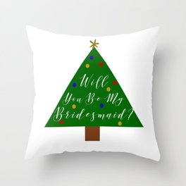 Christmas Bridesmaid Proposal Throw Pillow