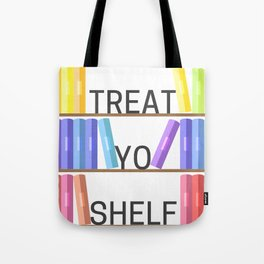 Treat Yo Shelf Tote Bag