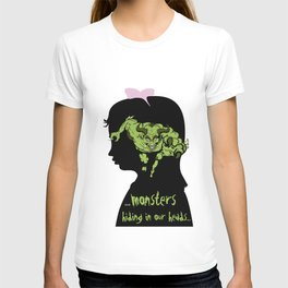 Monsters…hiding in our heads…OPTION T-shirt
