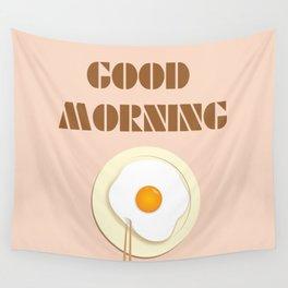 good morning Wall Tapestry