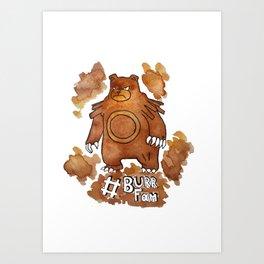 #Burr Fam Art Print