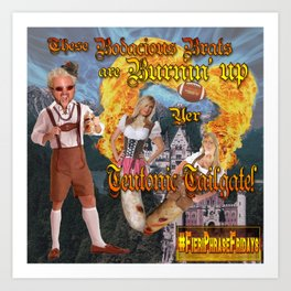 Bratwurst Broads with Good Ol' Guy Fieri! Art Print