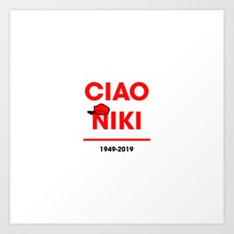 Ciao niki lauda Art Print
