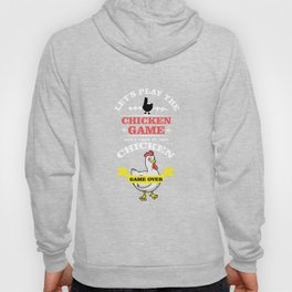 Chicken Game Hoody