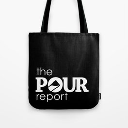 The Pour Report (White) Tote Bag