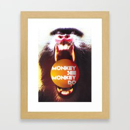 Monkey see Monkey do Framed Art Print