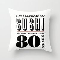sushi Throw Pillows featuring Sushi by paperchatshop