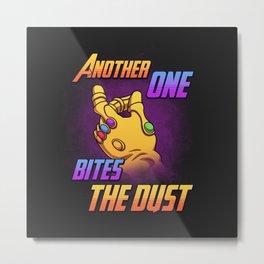 Bites the Dust Metal Print