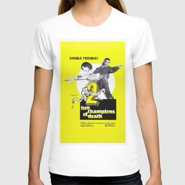 Vintage Film Poster- Two Champions of Death (1980) T-shirt