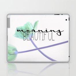 Morning Beautiful Laptop & iPad Skin