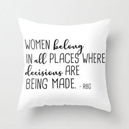 Women belong in all places Throw Pillow