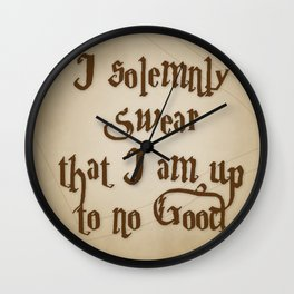 I Solemnly Swear That I'm Up To No Good Wall Clock