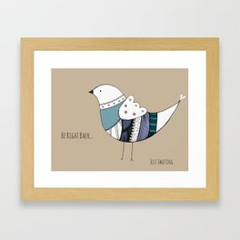 Be Right Back, Just Tweeting Framed Art Print