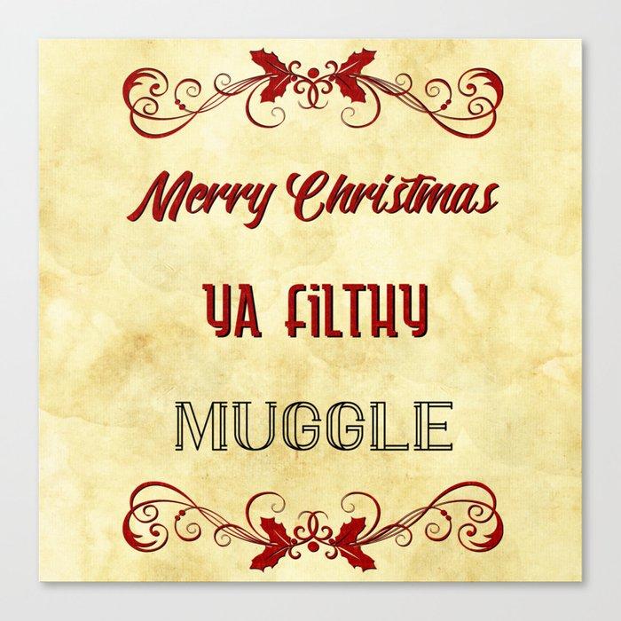 merry christmas ya filthy muggle canvas print by oliviascotton society6