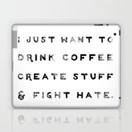 I Just Want to Fight Hate Laptop & iPad Skin
