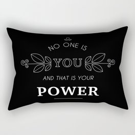 No One Is You & That Is Your Power - Quote (White On Black) Rectangular Pillow