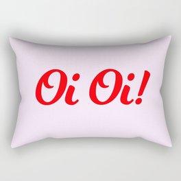 Oi Oi! Rectangular Pillow