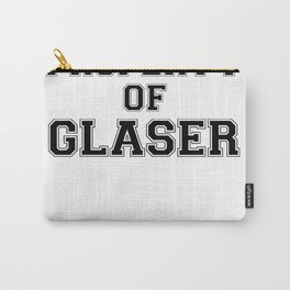 Property of GLASER Carry-All Pouch