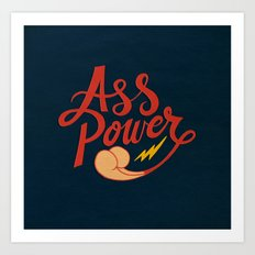 Ass Power Art Print