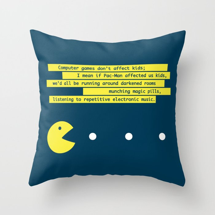 Computer Games Don't Affect Kids Throw Pillow