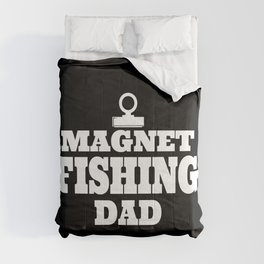 Magnet Fisherman Fishing Dad Gift  Comforters