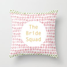The Bride Squad Throw Pillow