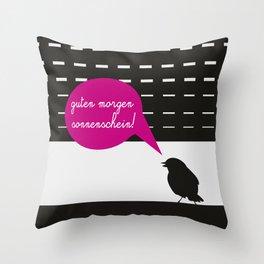 Guten morgen sonnenschein! Throw Pillow