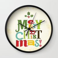 merry christmas Wall Clocks featuring Merry Christmas! by Noonday Design