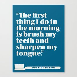 Dorothy Parker Morning Routines Canvas Print