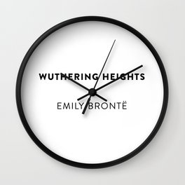 Wuthering Heights  —  Emily Brontë Wall Clock