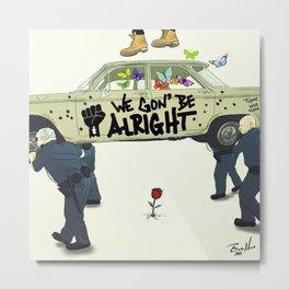 Kendrick Lamar - We Gon' Be Alright Metal Print