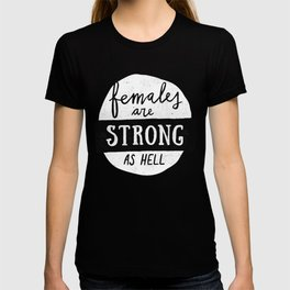 Females Are Strong As Hell Pink T-shirt