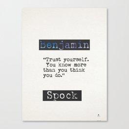 Benjamin Spock quote Canvas Print