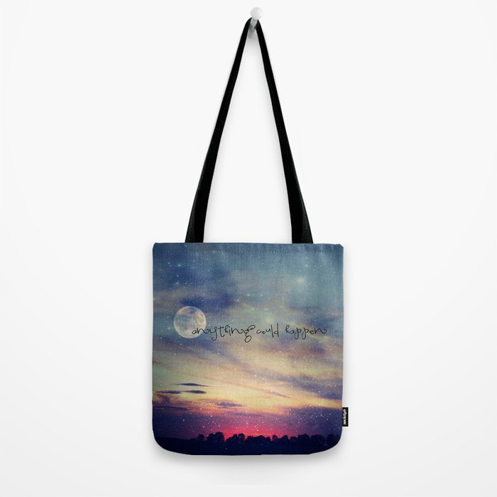 Anything could happen Tote Bag