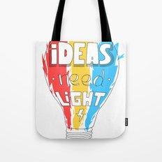 Ideas Need Light Tote Bag