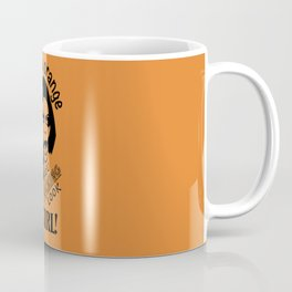 Look How Orange You F* Look Girl! Coffee Mug
