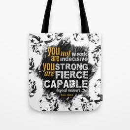 You are Not Weak: The Wrath and the Dawn (Floral White) Tote Bag
