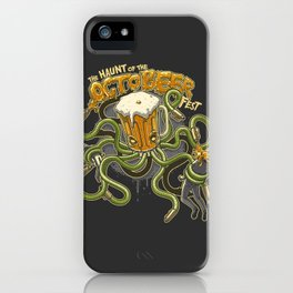 The Haunt of the Octobeer Fest. iPhone Case