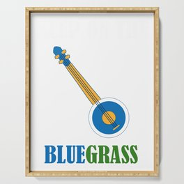 Awesome Banjo's Tshirt Design Keep on the blue grass Serving Tray