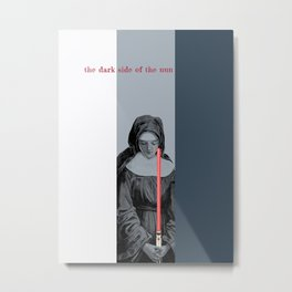 the dark side of the nun Metal Print
