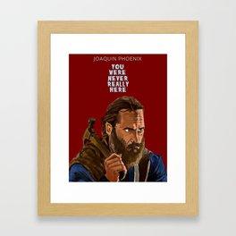 You Were Never Really Here Framed Art Print