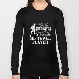 shes not just my granddaughter softball t-shirts Long Sleeve T-shirt