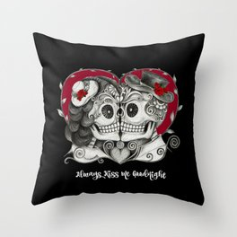 Roses Sugar Skull Couple, Always Kiss Me Goodnight Throw Pillow