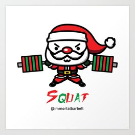 Christmas SQUAT Art Print